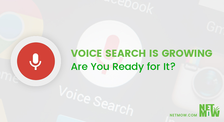 Voice Search is Growing – Are You Ready for It?