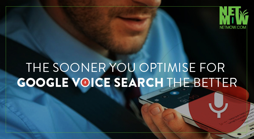 The Sooner You Optimize for Google Voice Search the Better