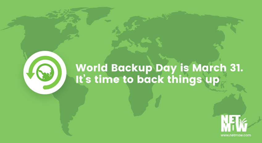 World Backup Day is March 31. It's time to back things up