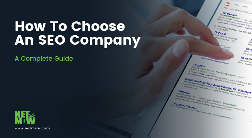 How To Choose An SEO Company – A Complete Guide