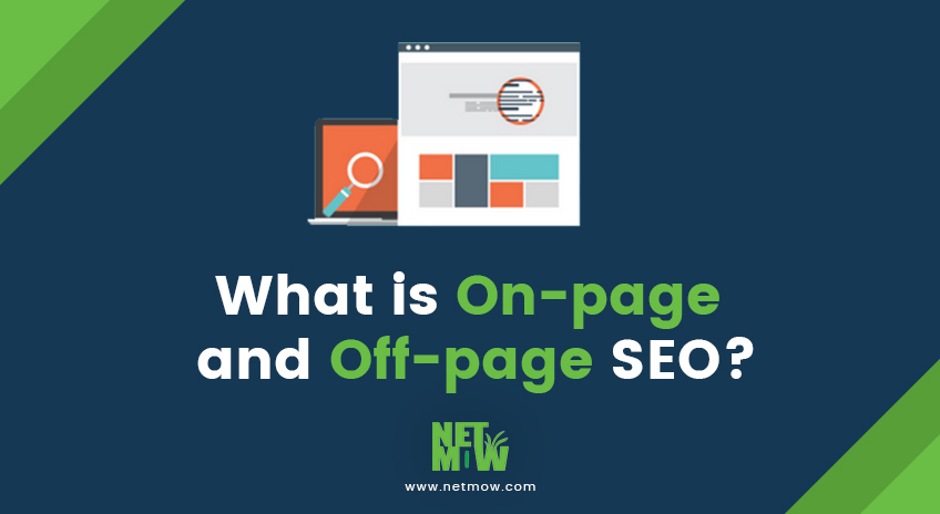 What is On-page and Off-page SEO