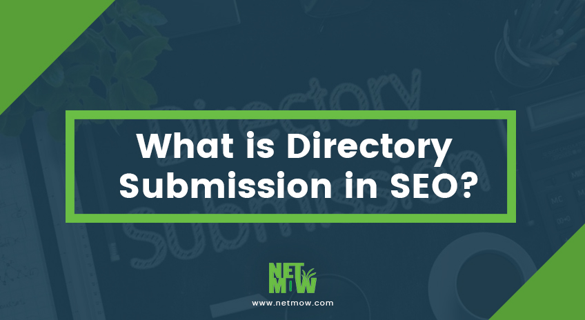 What is directory submission in SEO?