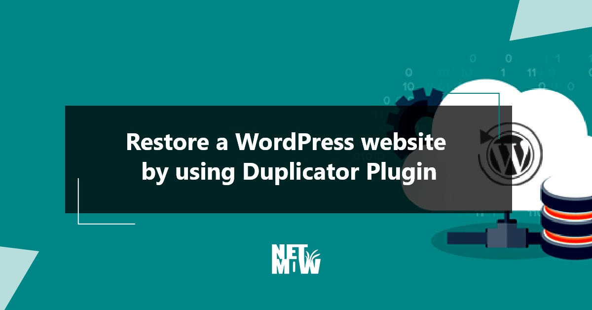 Restore a WordPress website by using Duplicator Plugin