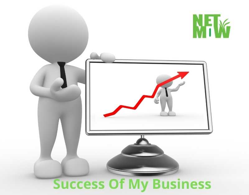 Success Of My Business